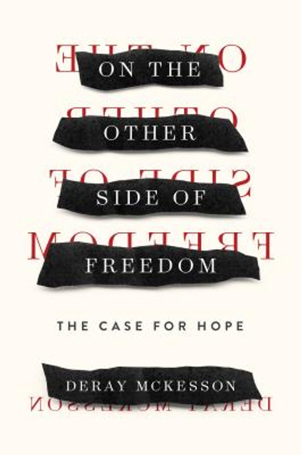 On the Other Side of Freedom: The Case for Hope