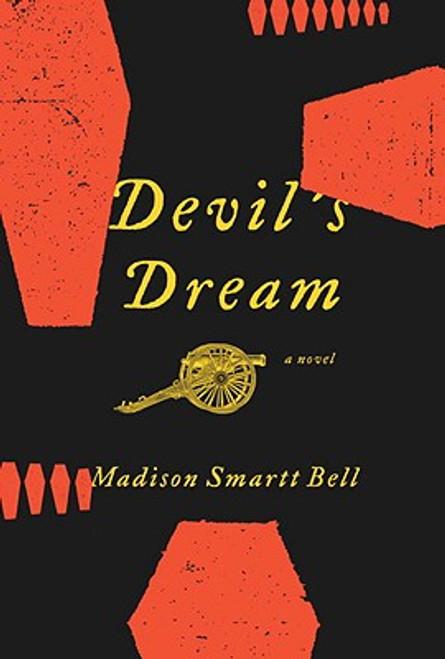 Devil's Dream: A Novel About Nathan Bedford Forrest
