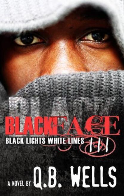 Blackface 3 (Black Lights White Lines)
