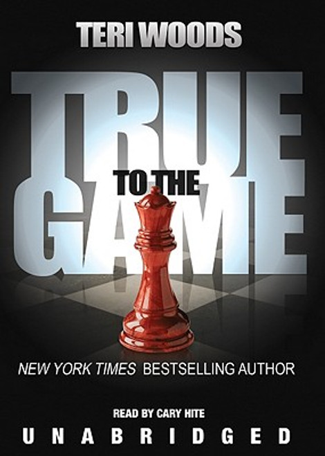 True to the Game (True to the Game trilogy, Book 1)