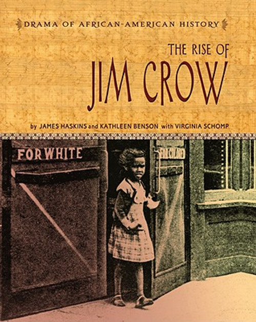 The Rise of Jim Crow (Drama of African-American History)