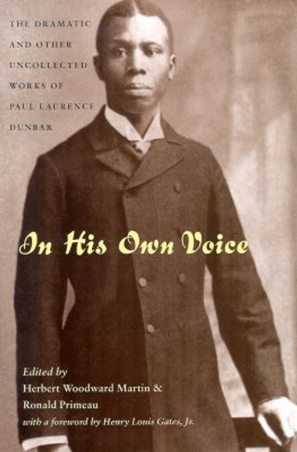 In His Own Voice: Dramatic & Other Uncollected Works