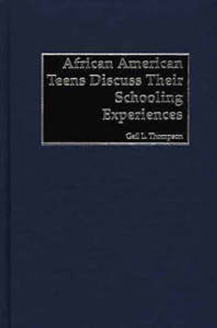 African-American Teens Discuss Their Schooling Experiences