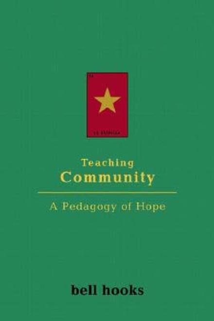 Teaching Community: A Pedagogy of Hope