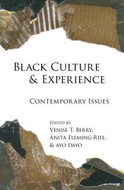 Black Culture and Experience: Contemporary Issues