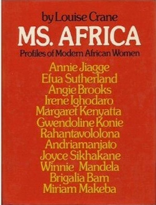 Ms. Africa: Profiles of Modern African Women