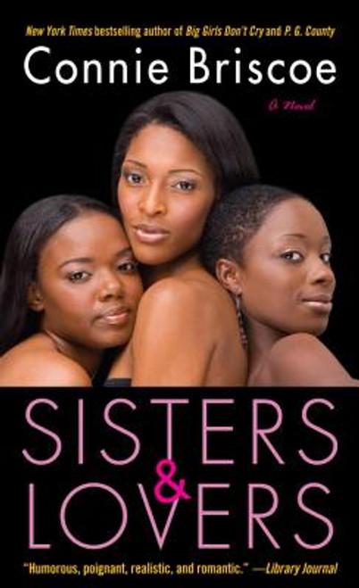 Sisters & Lovers: A Novel