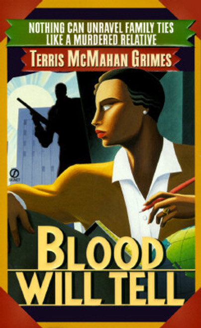 Blood Will Tell (A Theresa Galloway Mystery)
