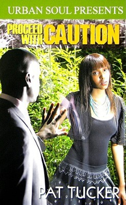 Proceed With Caution (Urban Soul)