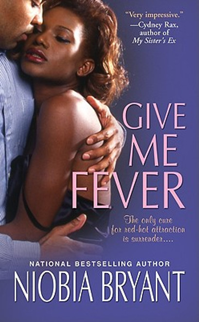 Give Me Fever (Strong Family Novels)