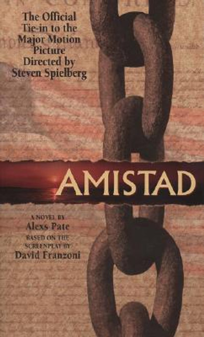 Amistad: A Novel Based on the Screenplay