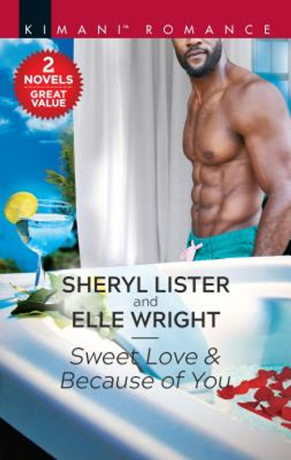 Sweet Love & Because of You: An Anthology