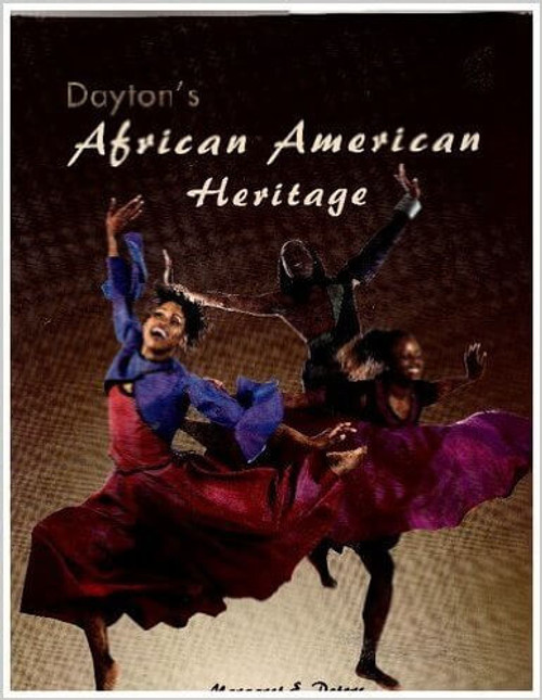 Dayton's African American Heritage: A Pictorial History