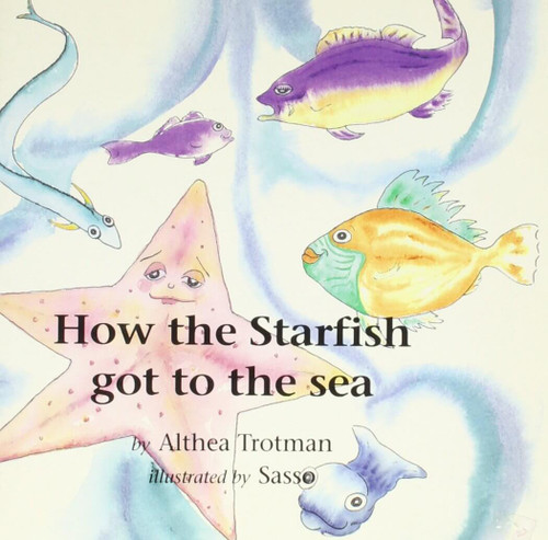 How The Starfish Got To The Sea
