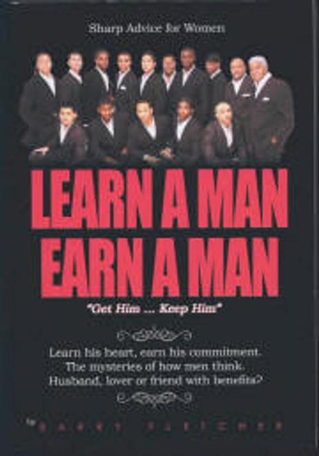 Learn A Man Earn A Man
