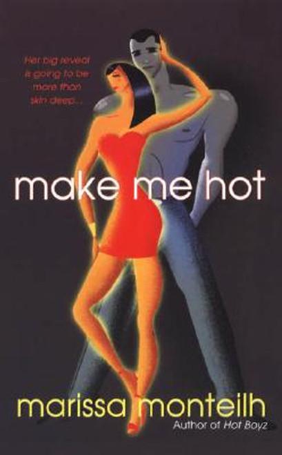 Make Me Hot