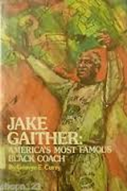 Jake Gaither, America's most famous Black coach