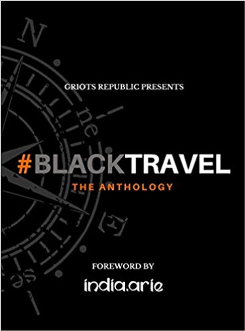 #BlackTravel: The Anthology