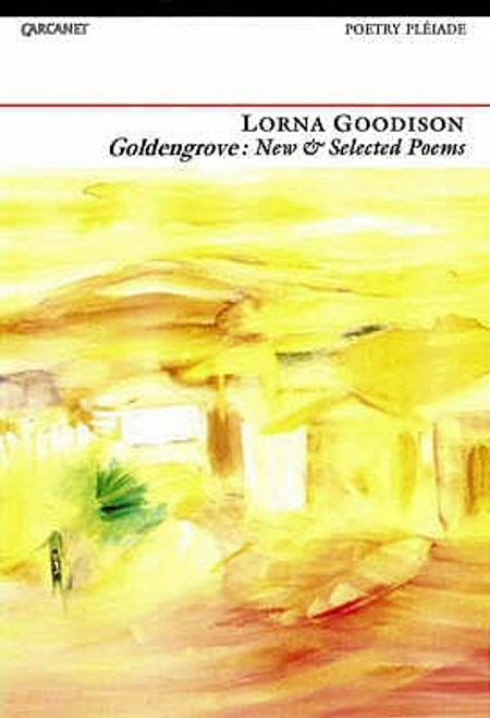 Goldengrove: New and Selected Poems