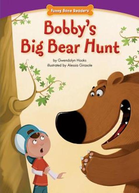 Bobby's Big Bear Hunt (Funny Bone Readers: Living Healthy)