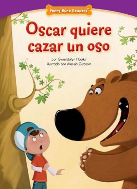 Oscar Quiere Cazar Un Oso: Safety: Buddy System (Funny Bone Readers: En Espaol) (Spanish Edition)