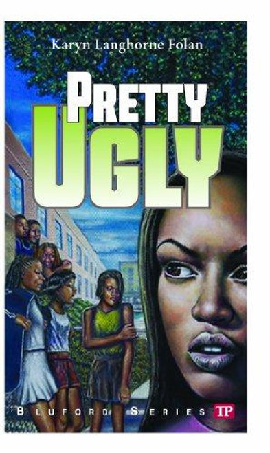 Pretty Ugly (Bluford Series #18) (Bluford High Series #18)