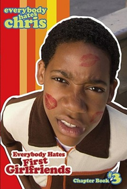 Everybody Hates First Girlfriends (Everybody Hates Chris)