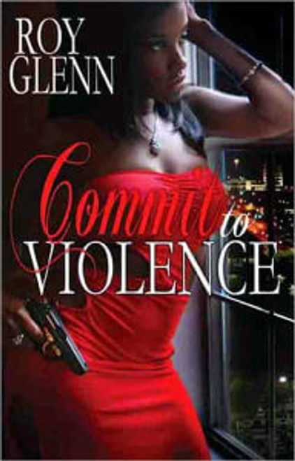 Commit To Violence