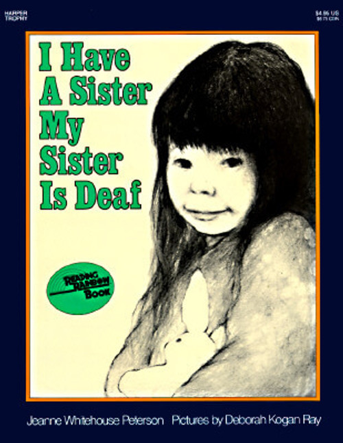 I Have a Sister—My Sister Is Deaf