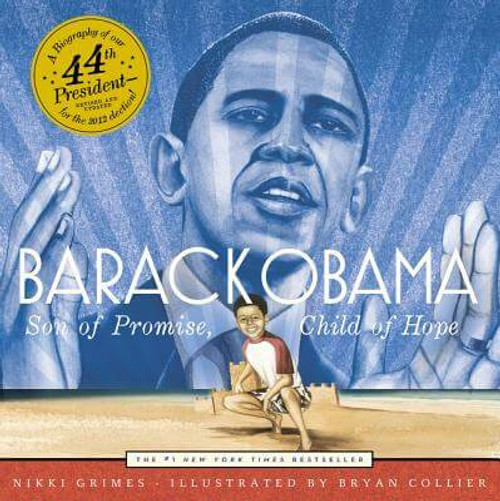 Barack Obama: Son Of Promise, Child Of Hope