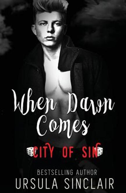 When Dawn Comes: City of Sin