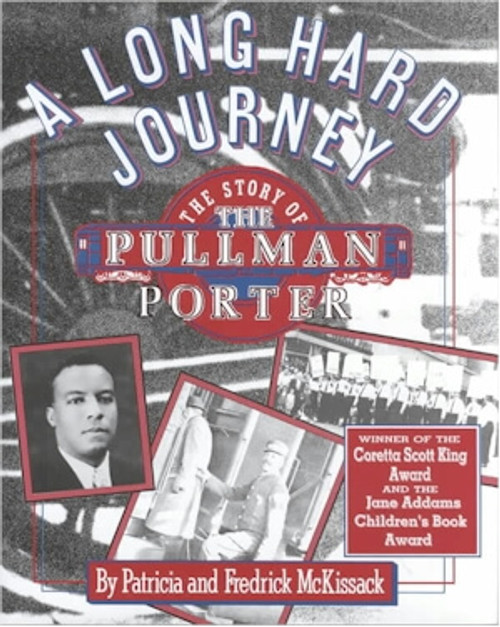 A Long Hard Journey: The Story of the Pullman Porter (Walker's American History Series for Young People)