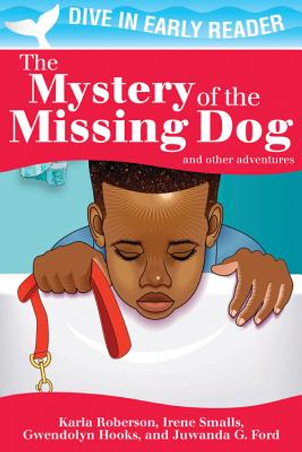 The Mystery of the Missing Dog and Other Stories (Dive In Early Reader)
