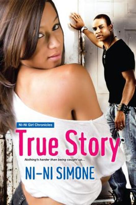 True Story (Ni-Ni Girl Chronicles)