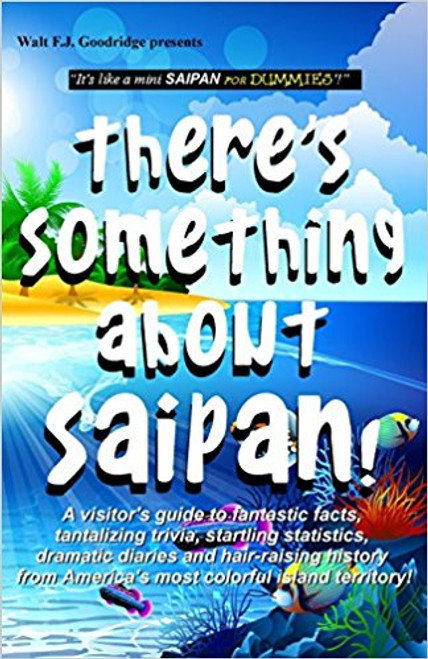 There's Something About Saipan!