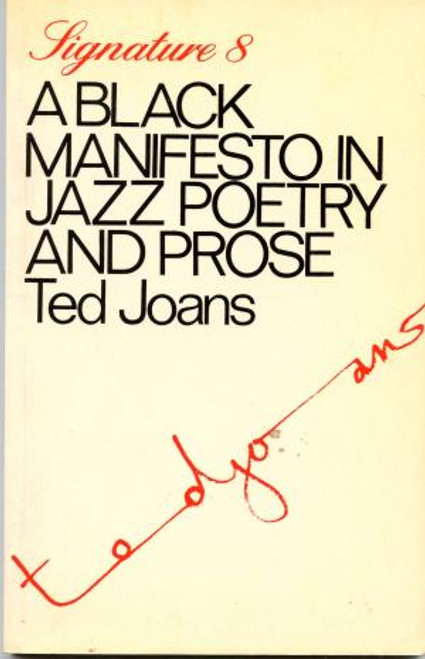 A Black Manifesto in Jazz Poetry and Prose (Signature Series, 8)