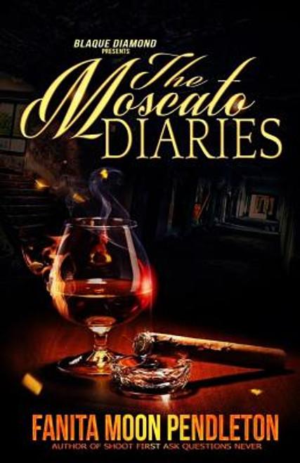 The Moscato Diaries (Volume 1)