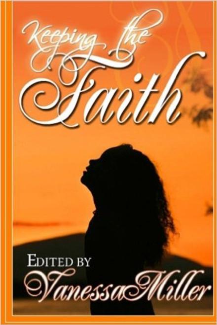 Keeping the Faith (Faith Series)