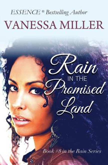 RAIN in the Promised Land (Rain Series) (Volume 8)