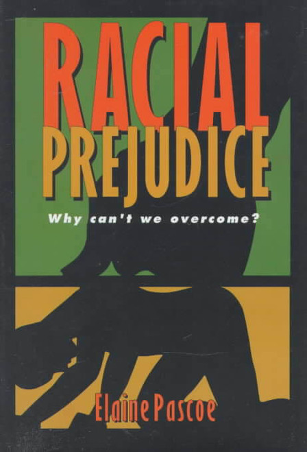 Racial Prejudice (Issues in American History)