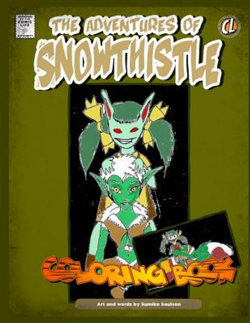 Adventures of Snowthistle Coloring Book