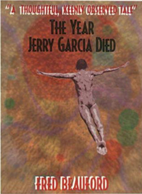 The Year Jerry Garcia Died