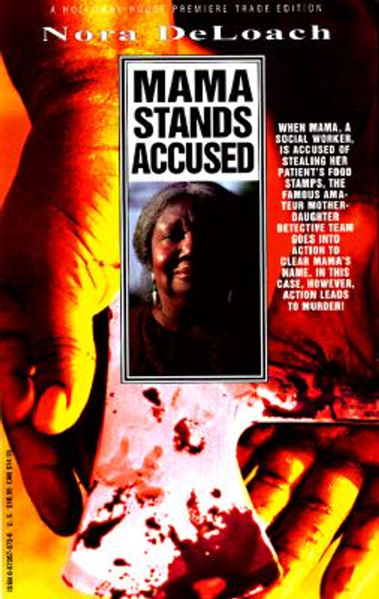 Mama Stands Accused (Nora Deloach Mama Detective)