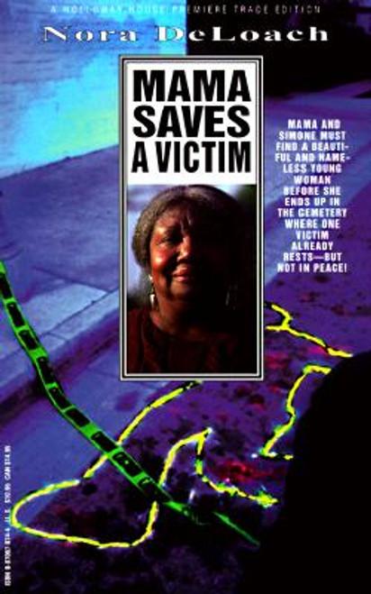 Mama Saves A Victim (Nora Deloach Mama Detective)