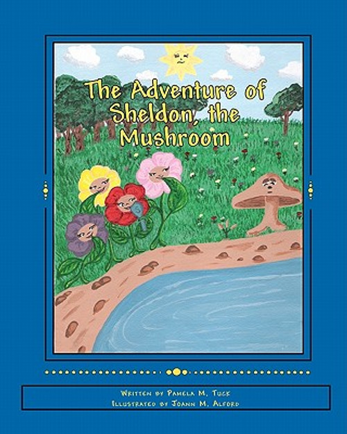 The Adventure of Sheldon, the Mushroom (Book without CD)