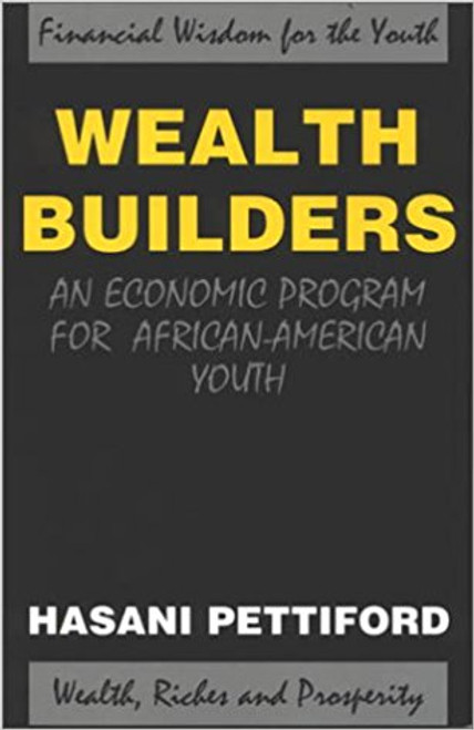Wealth Builders: An Economic Program for African-American Youth