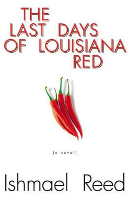 The Last Days of Louisiana Red: A Novel