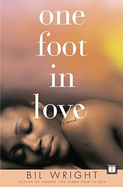 One Foot in Love: A Novel