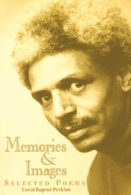 Memories & Images: Selected Poems