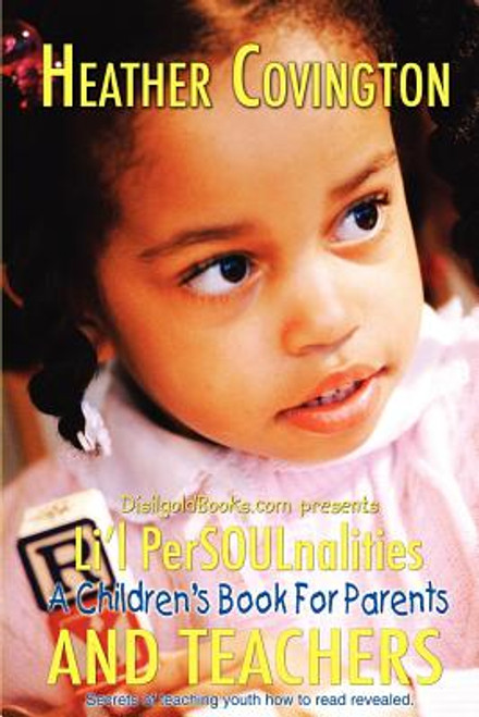 Li'l PerSOULnalities: A Children's Book For Parents and Teachers